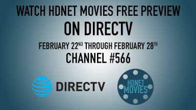 DIRECTV Free View Feb 22-28 on HDNET MOVIES