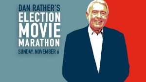 hdnet-movies-dan-rather-election-movie-marathon