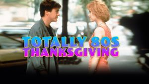 hdnet-movies-totally-80s-thanksgiving