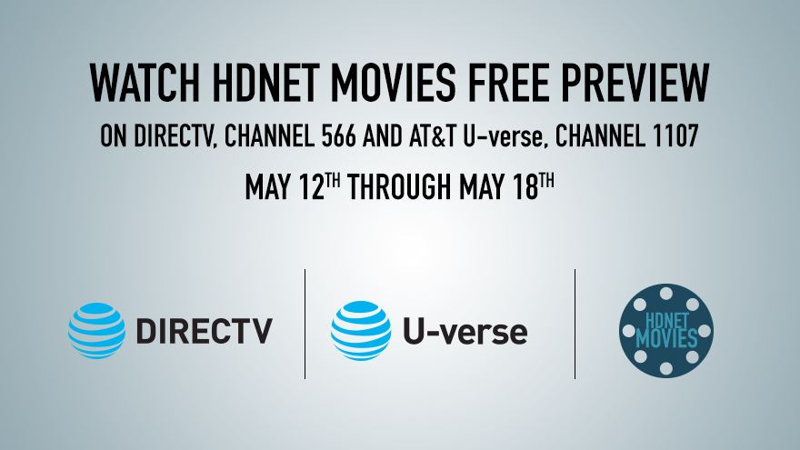 DIRECTV Free View May 12-18 on HDNET MOVIES
