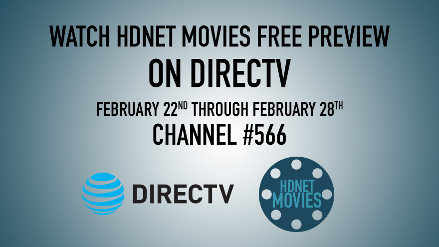 DIRECTV Free Preview this Feb on HDNET MOVIES