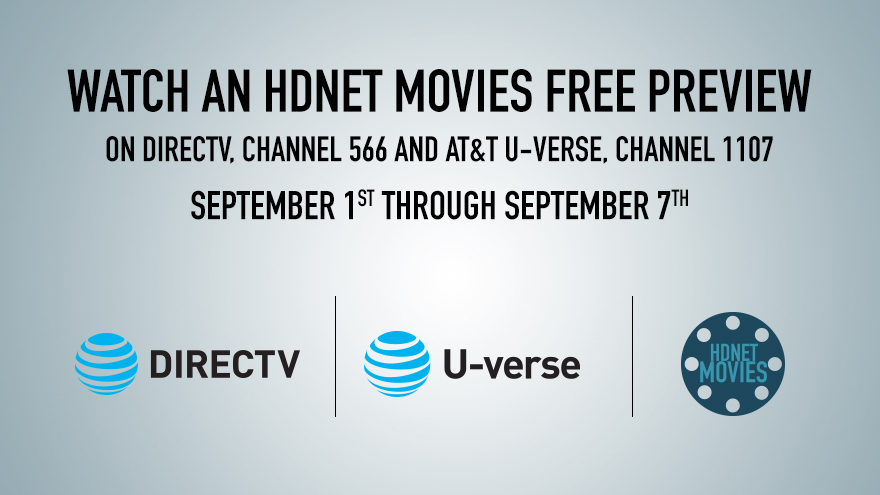 DIRECTV U-verse Free Preview Sept 1-7 on HDNET MOVIES