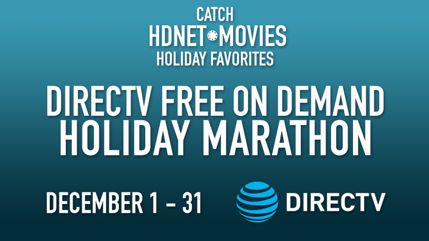 'DirecTV December Holiday Marathon Free Preview' on HDNET MOVIES