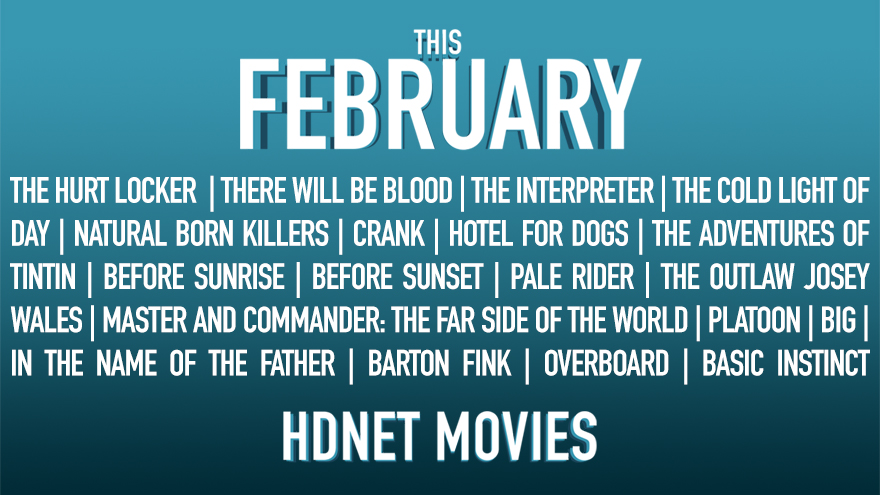 HDNET MOVIES February Highlights