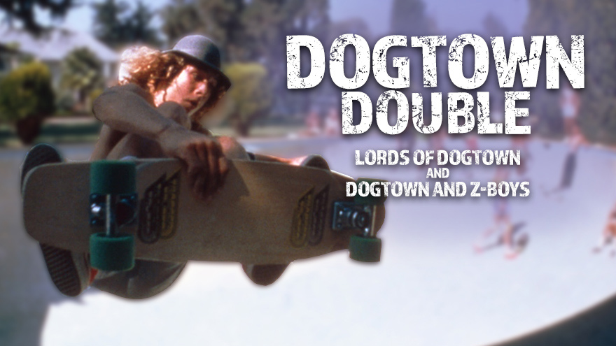 'Dogtown Double' on HDNET MOVIES