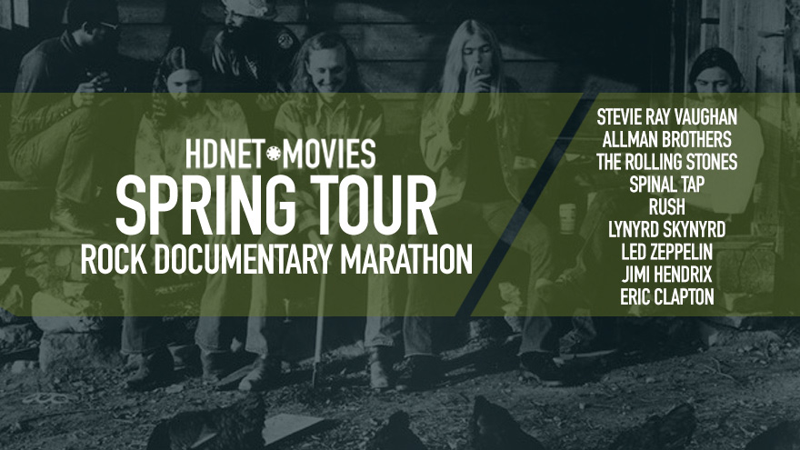 'HDNET MOVIES Spring Tour Rock Documentary Marathon'