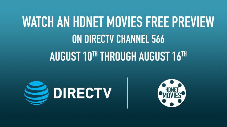 DIRECTV Free Preview August 10-16 on HDNET MOVIES