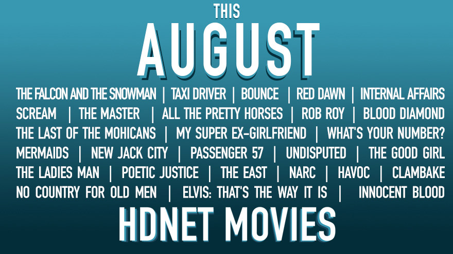 This August on HDNET MOVIES