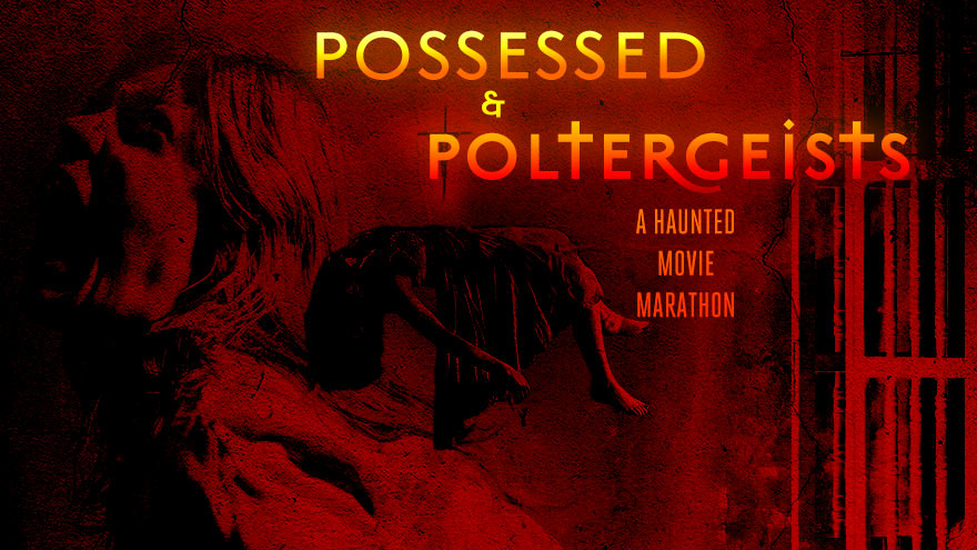 'Possessed & Poltergeists' on HDNET MOVIES