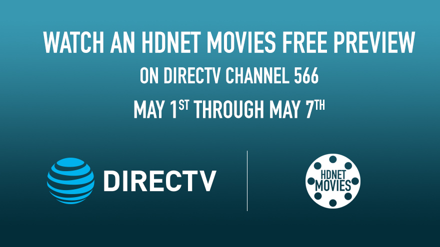 'DIRECTV Free Preview May 1-7' on HDNET MOVIES