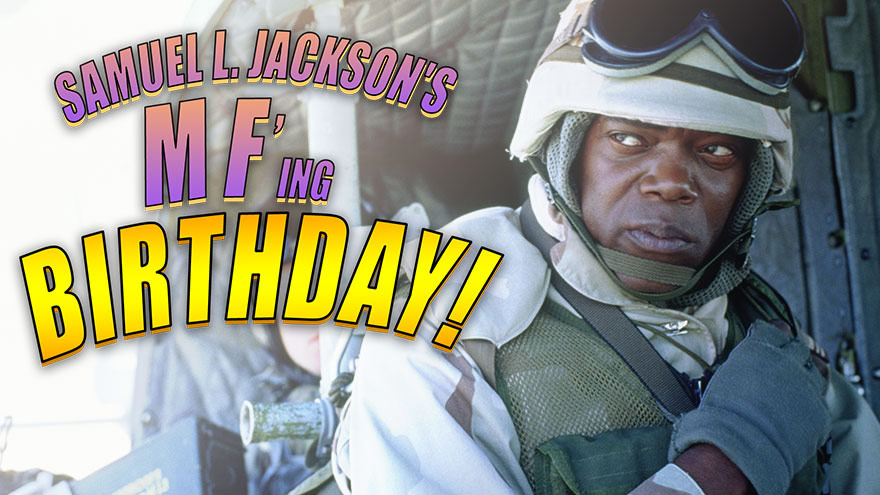 'Samuel L Jackson's MFing Birthday' on HDNET MOVIES