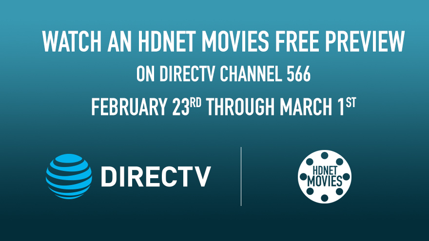 DirecTV Free Preview Feb 23-Mar 1 on HDNET MOVIES