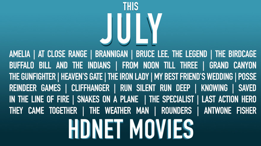 This July on HDNET MOVIES