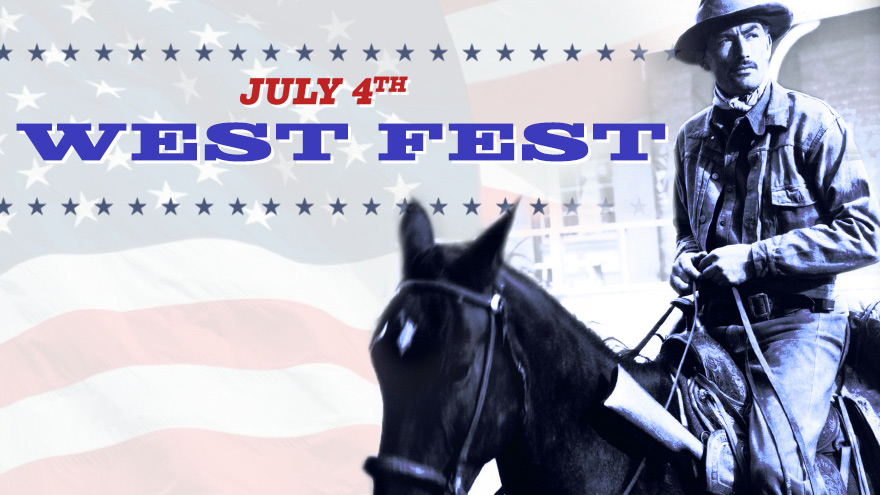 'July 4th West Fest' on HDNET MOVIES