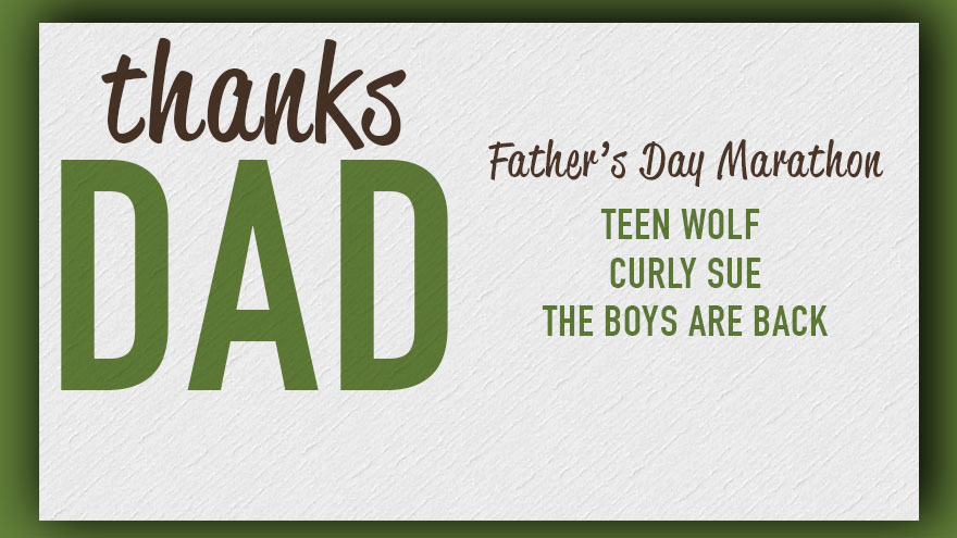 'Thanks Dad! Fathers Day Triple' on HDNET MOVIES