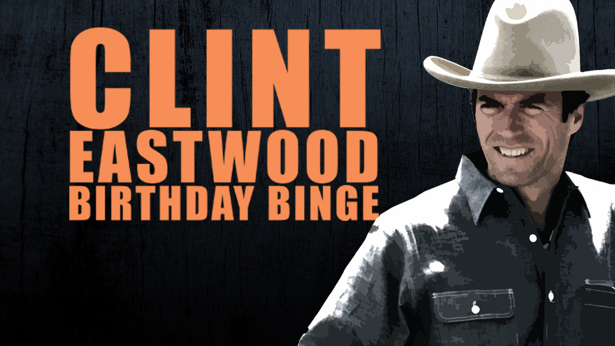 'Clint Eastwood Birthday Binge' on HDNET MOVIES