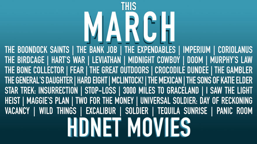 This March on HDNET MOVIES