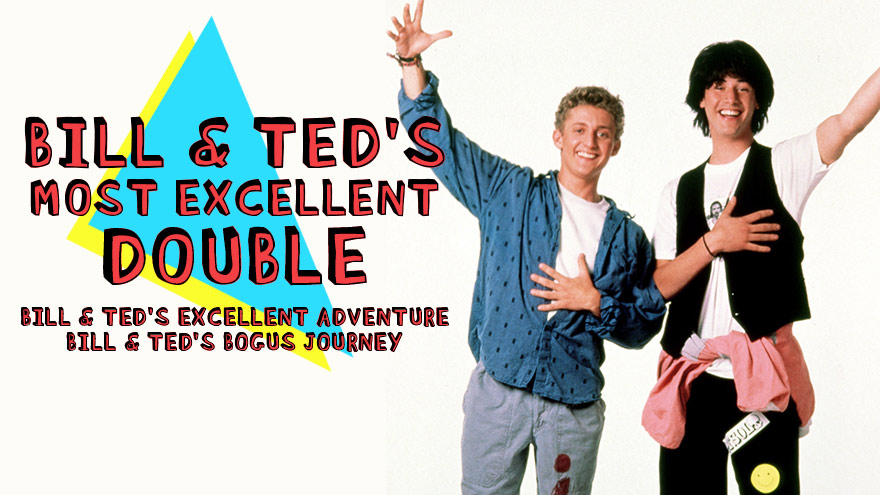 'Bill and Ted's Most Excellent Double' on HDNET MOVIES