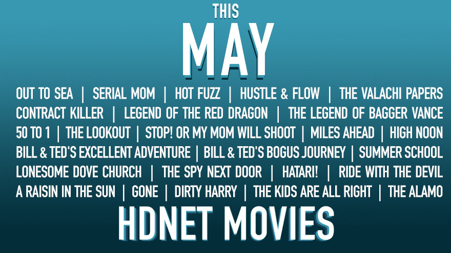 This May on HDNET MOVIES