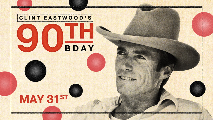 'Clint Eastwood's 90th Bday' on HDNET MOVIES