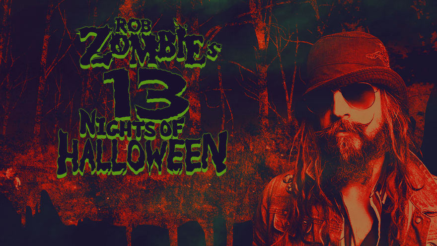 'Rob Zombie's 13 Nights of Halloween' on HDNET MOVIES