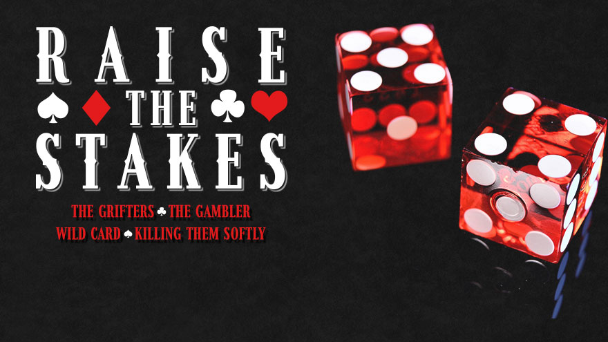 Raise The Stakes