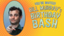 'Bill Murray's Birthday Bash' on HDNET MOVIES