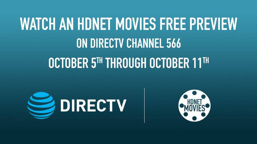 DIRECTV Free Preview Oct 5-11 on HDNET MOVIES