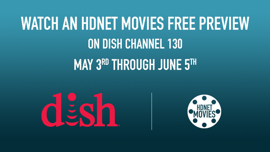 May DISH Free Preview on HDNET MOVIES